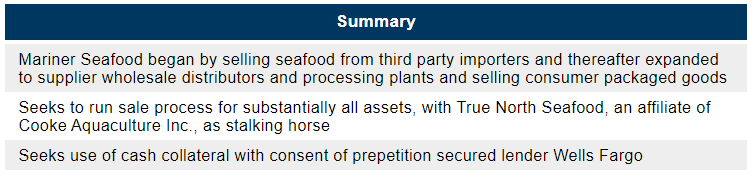 Mariner Seafood bankruptcy filing case summary from First Day by Reorg