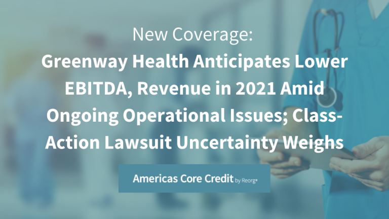 Greenway Health Operational Issues and Class Action Lawsuit Lead To Lower EBITDA
