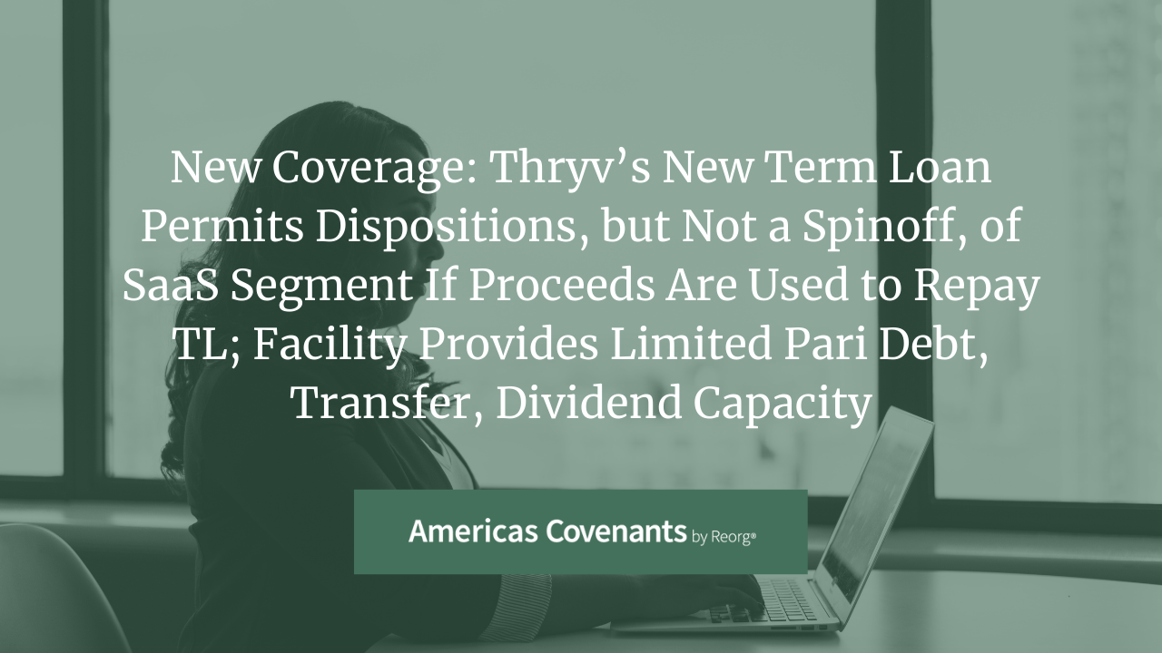 New Coverage: Thryv Holdings Term Loan Covenants Analysis