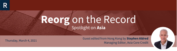 Financial Restructuring in Asia Recap – Week of March 1, 2021