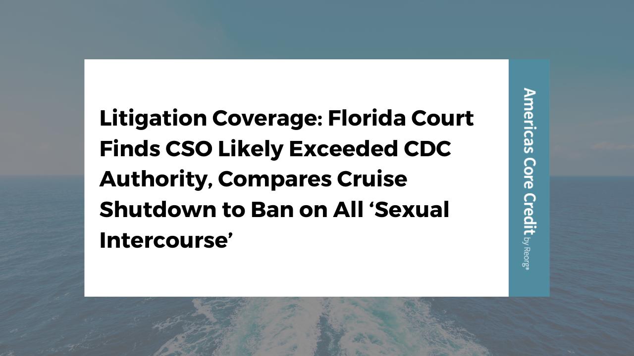 Cruise Shutdown Litigation Coverage (June 2021)