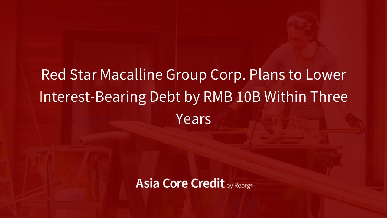 Red Star Macalline Group Debt Analysis (June 2021)