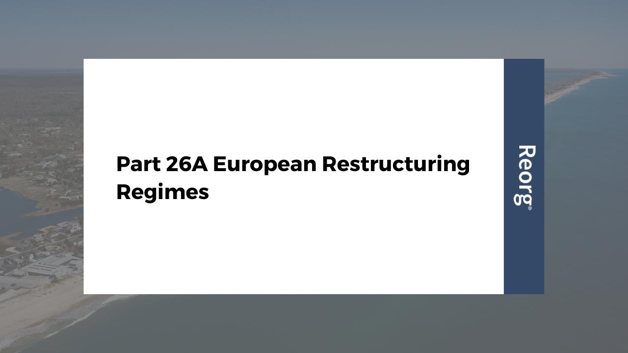 Part 26A European Restructuring Regimes