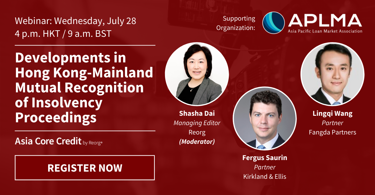 Register Now | Webinar: Developments in Hong Kong-Mainland Mutual Recognition of Insolvency Proceedings