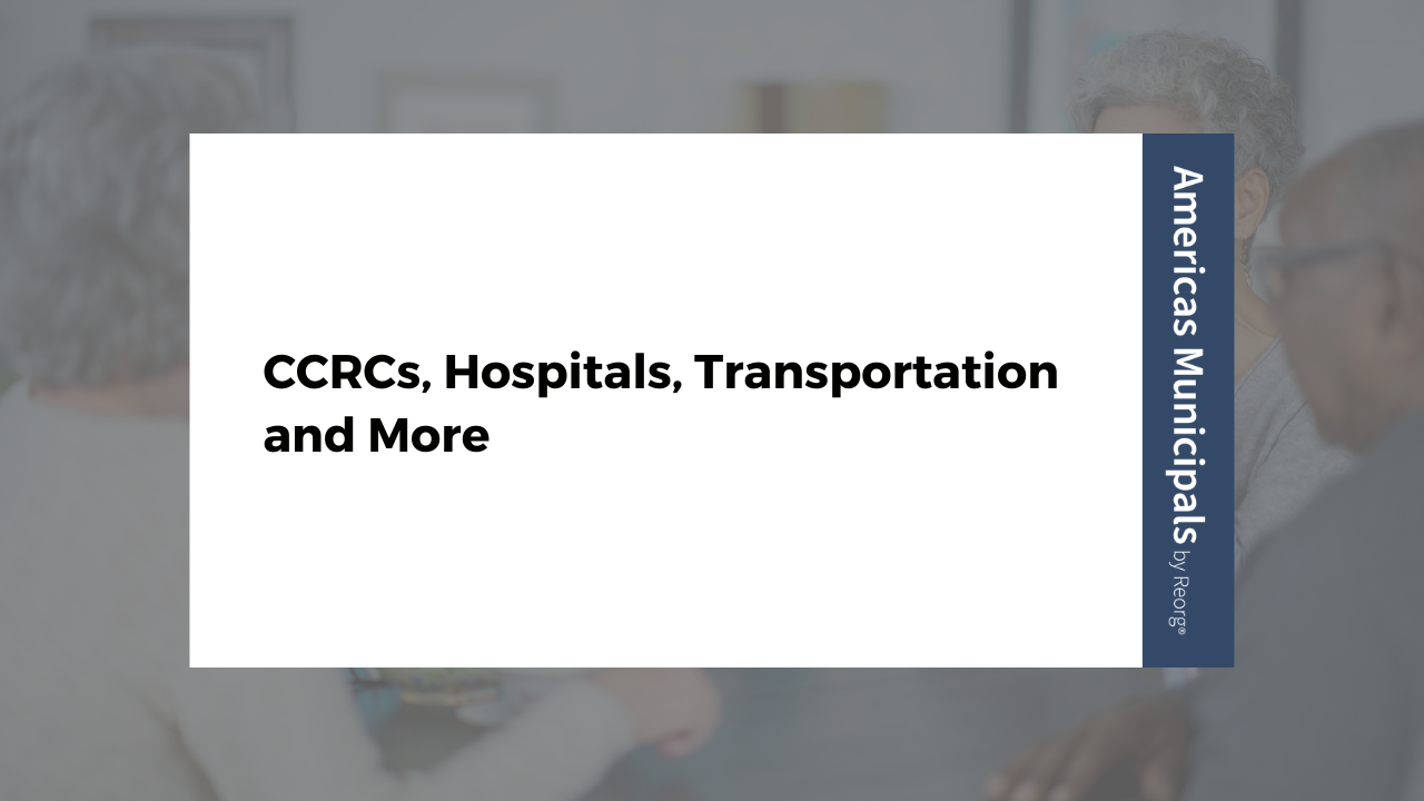 CCRC, Hospitals, Transportation and More – Americas Municipals