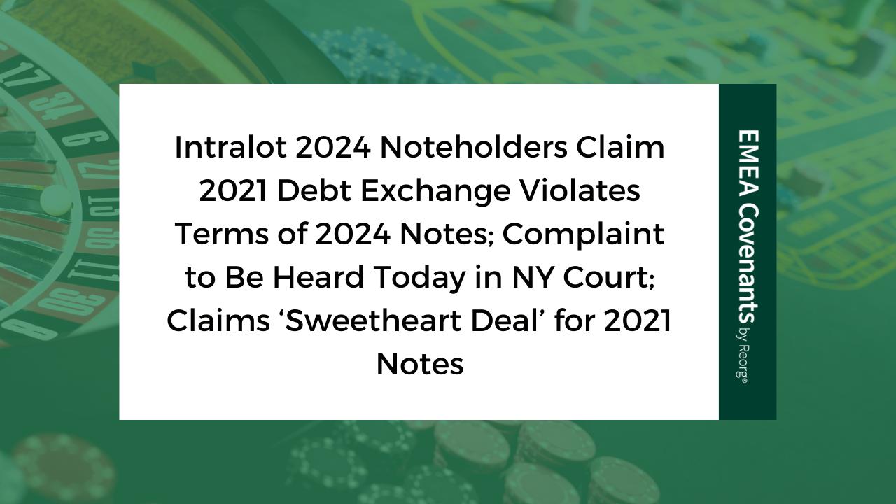 Intralot Debt Analysis, 2024 €500 million 5.25% Senior Notes