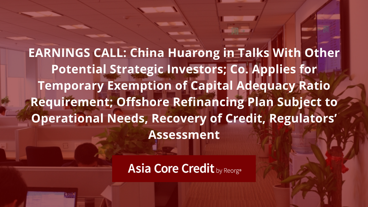 China Huarong in Talks with Potential Strategic Investors